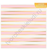 Бумага для скрапбукинга односторонняя с фольгированием золотом 30.5х30.5 см, 180 гр/м2, лист Розовые полосы